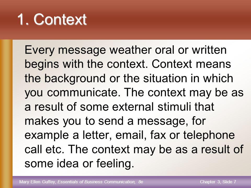 Mary Ellen Guffey, Essentials of Business Communication, 8eChapter 3, Slide 27 Why do we communicate.