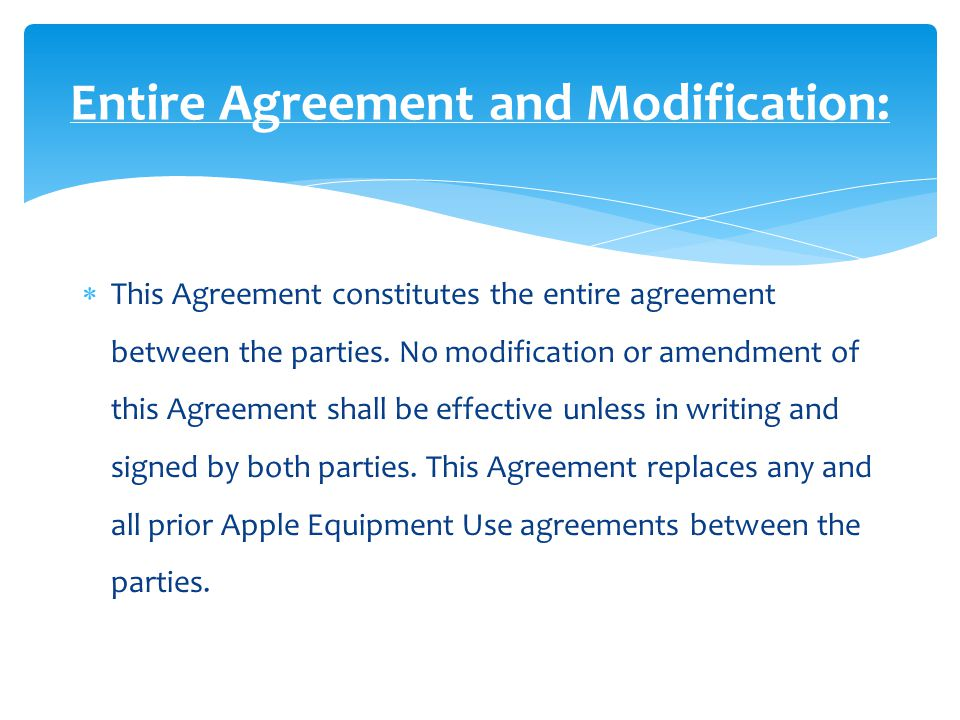  This Agreement constitutes the entire agreement between the parties.