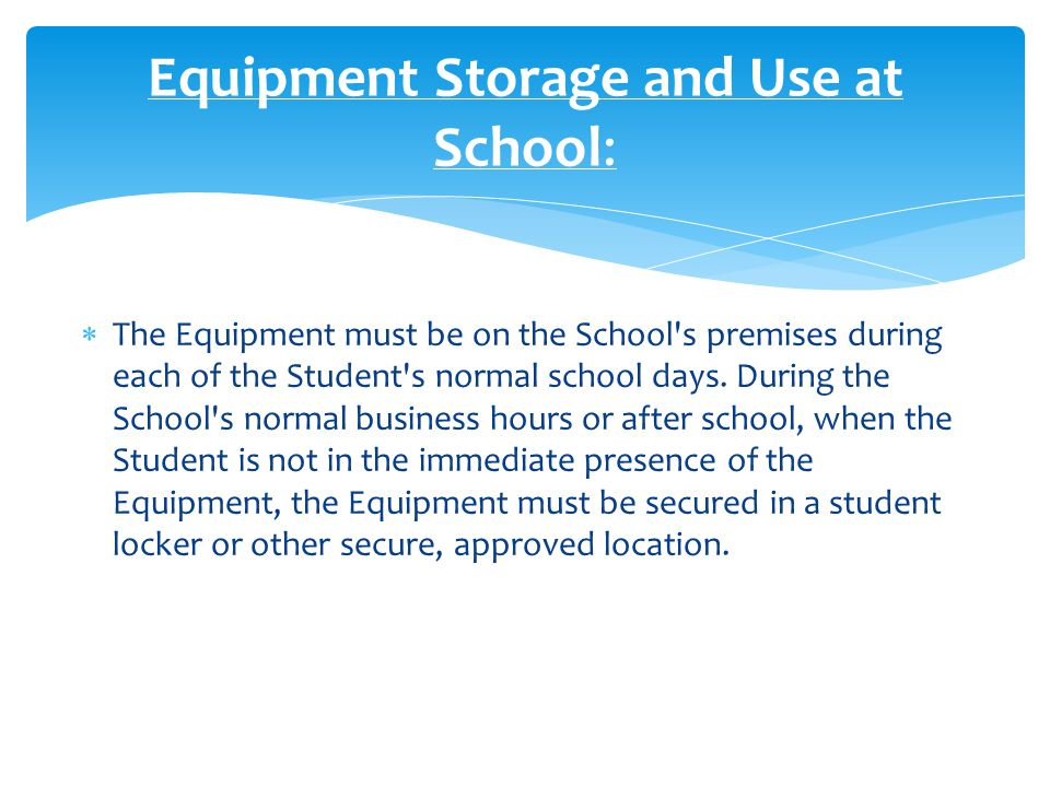  The primary use of the Equipment by the Student is for the Student s educational programs.