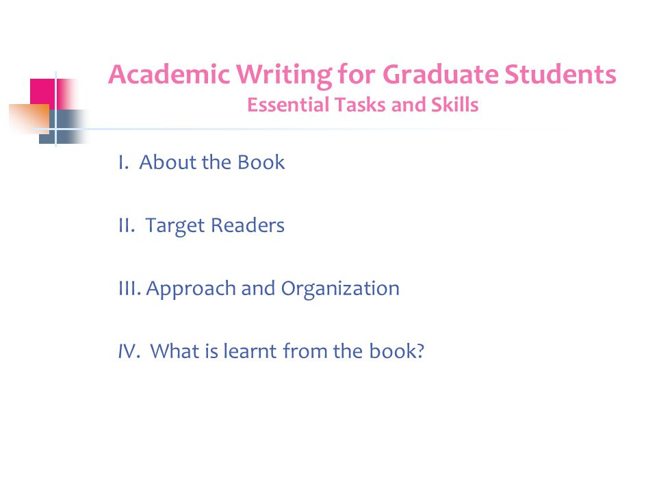 Academic Writing for Graduate Students Essential Tasks and Skills I.
