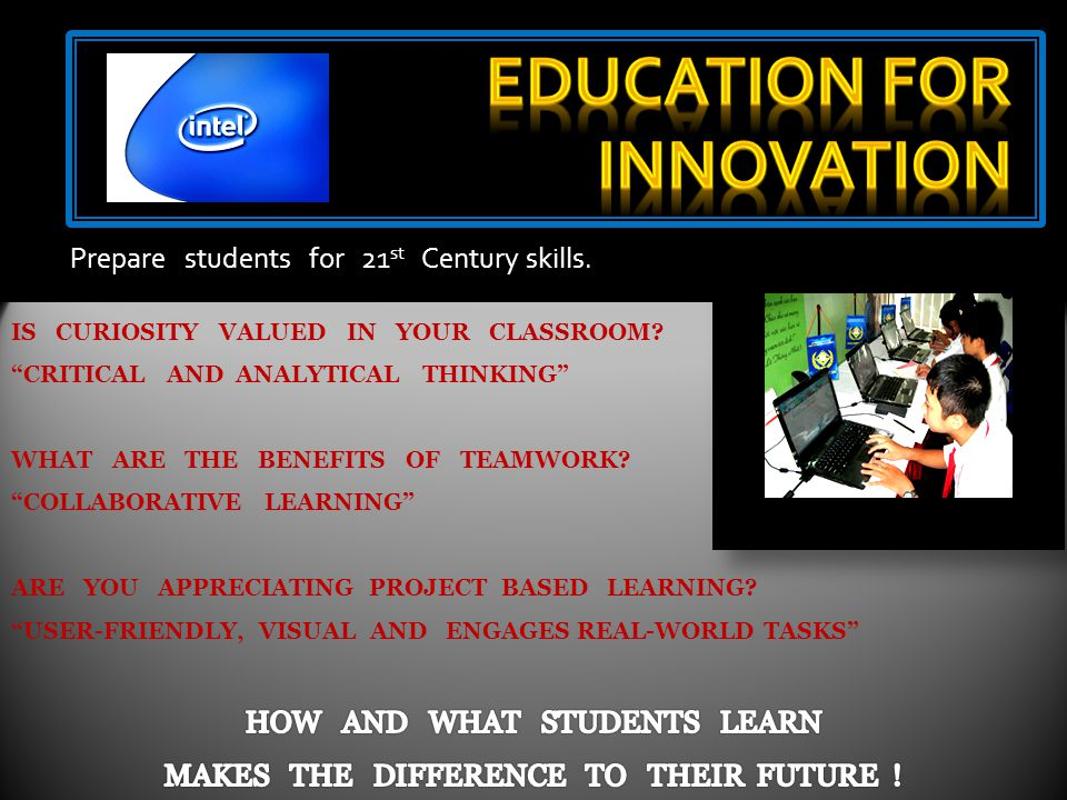 of 21 ST CENTURY WORLD STUDENTS CAN RESULT BETTER WITH THE INTEGRATION OF NEW TECHNOLOGY IN THE TEACHING PRACTICES.