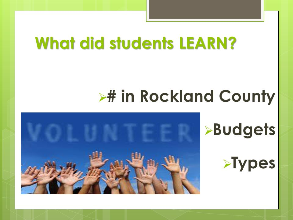 What did students LEARN  # in Rockland County  Budgets  Types