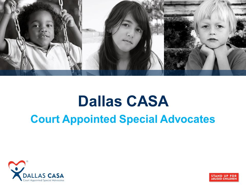 Dallas CASA Court Appointed Special Advocates