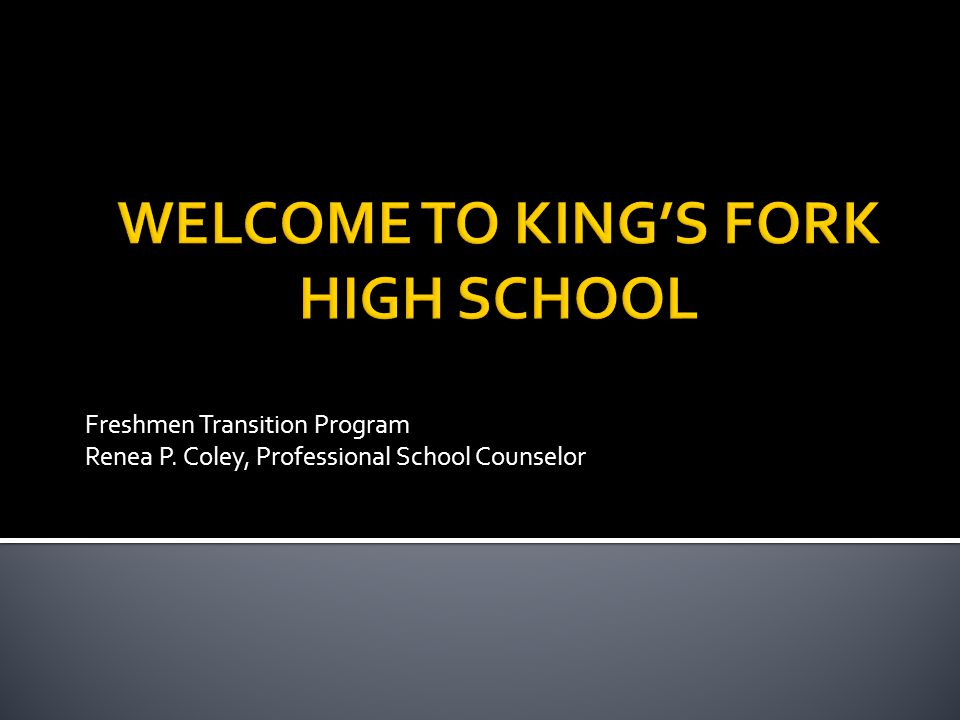 Freshmen Transition Program Renea P. Coley, Professional School Counselor