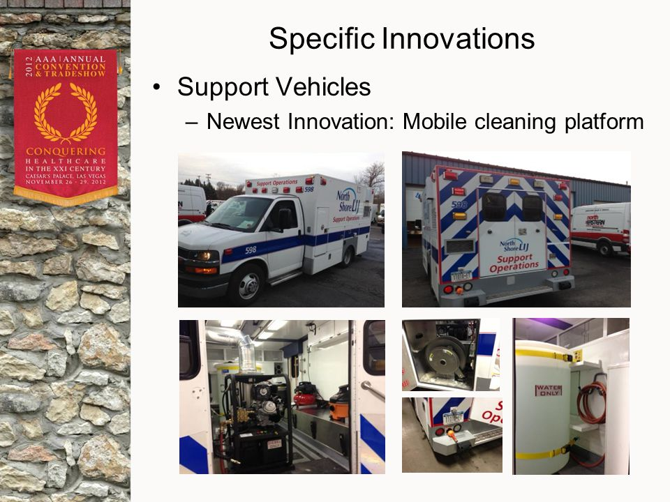 Specific Innovations Support Vehicles –Newest Innovation: Mobile cleaning platform
