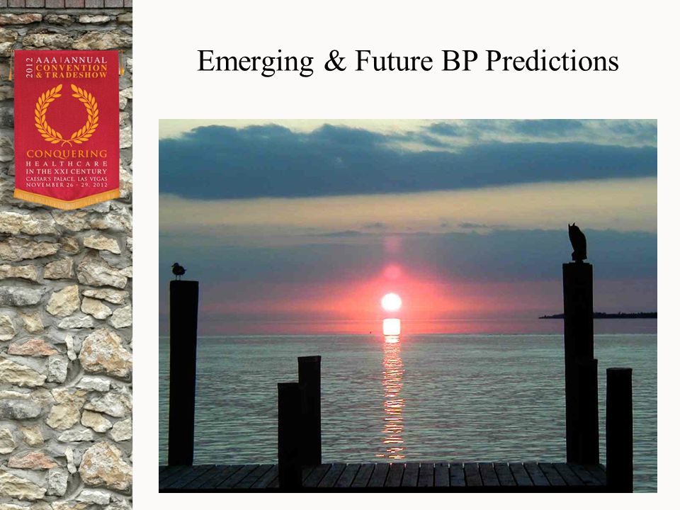 Emerging & Future BP Predictions