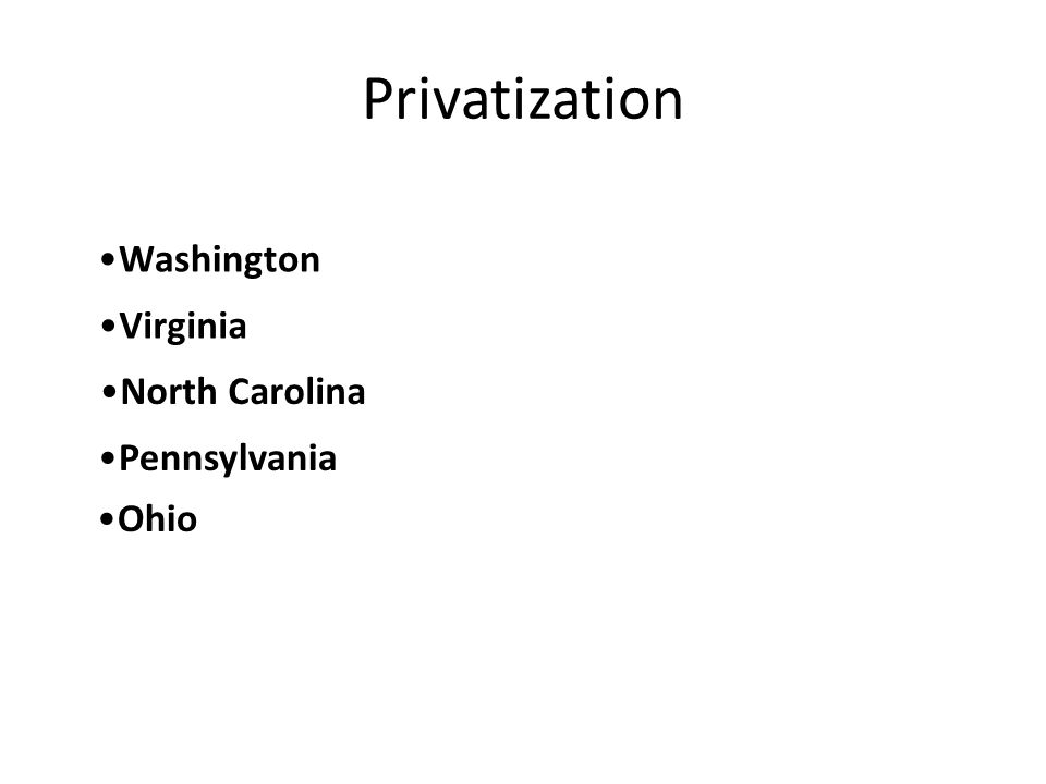 Privatization Washington Virginia North Carolina Pennsylvania Ohio