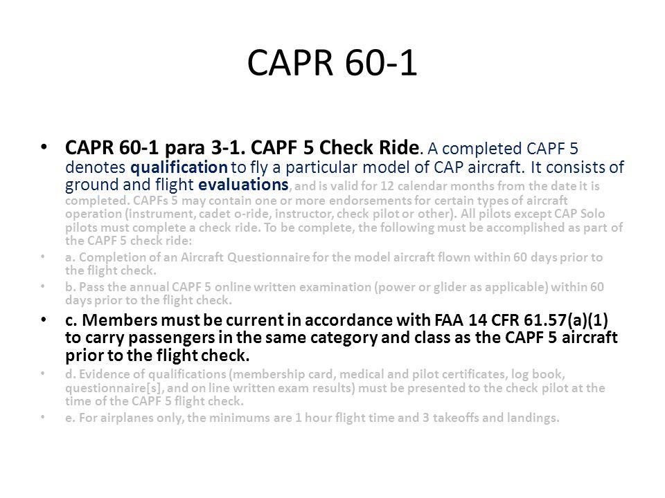 CAPR 60-1 CAPR 60-1 para 3-1. CAPF 5 Check Ride.