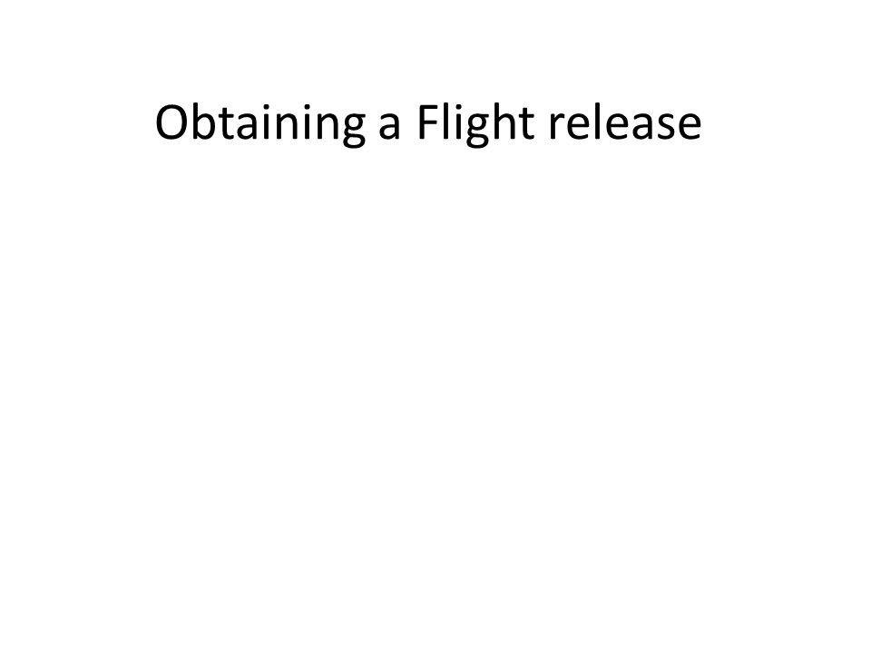 Obtaining a Flight release