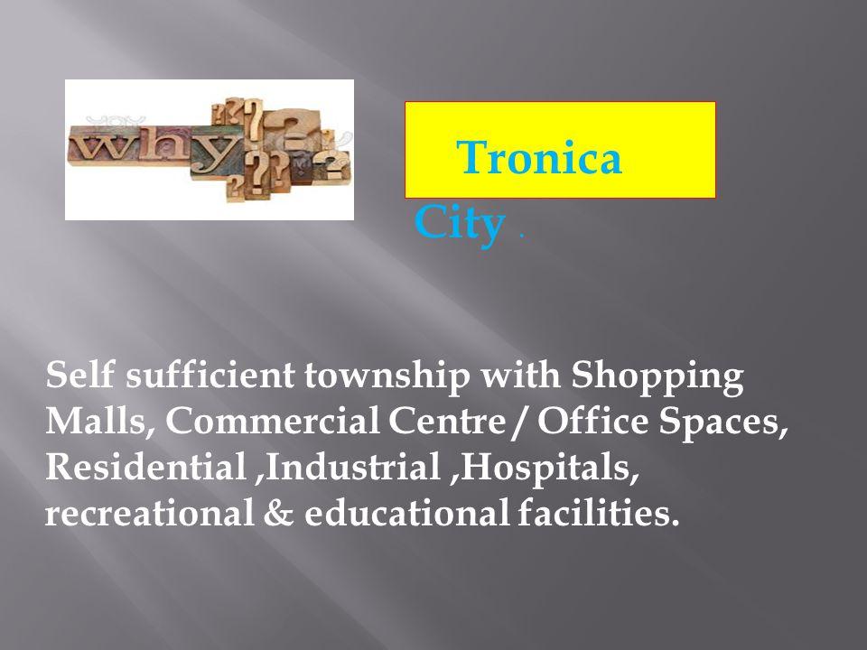 Tronica City.