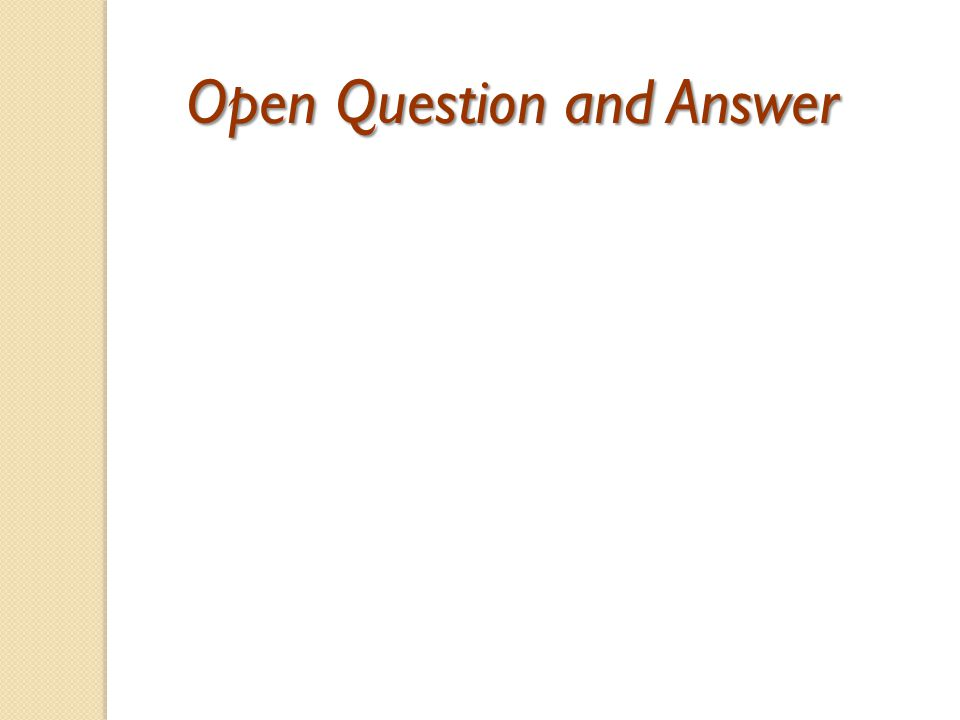 Open Question and Answer