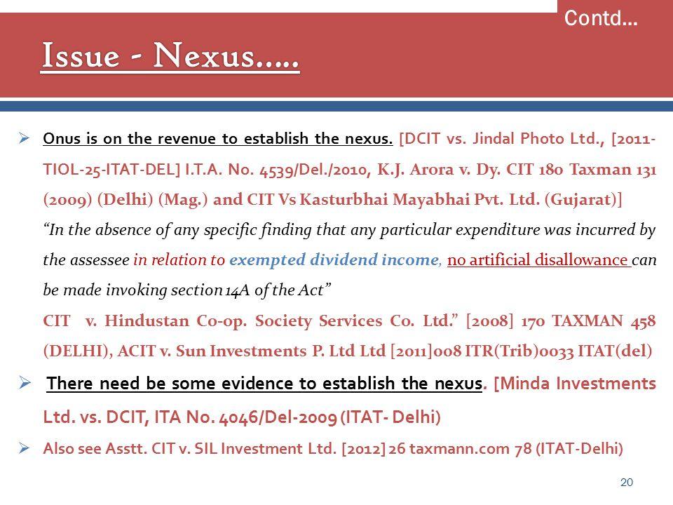  Onus is on the revenue to establish the nexus. [DCIT vs.