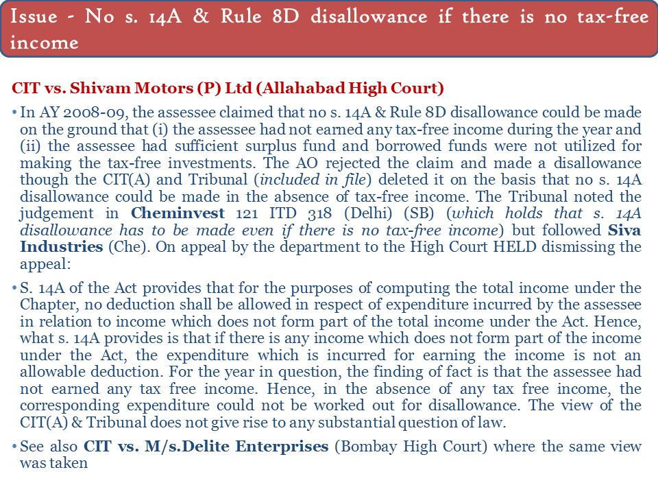 CIT vs. Shivam Motors (P) Ltd (Allahabad High Court) In AY 2008-09, the assessee claimed that no s.