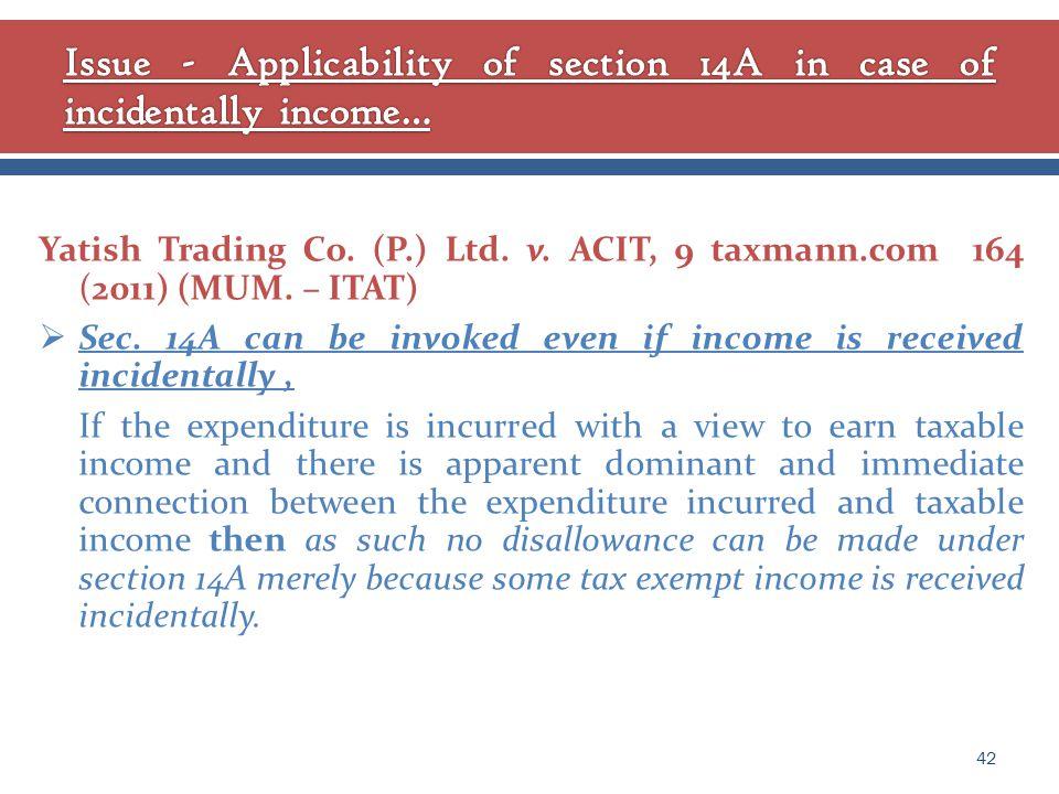 Yatish Trading Co. (P.) Ltd. v. ACIT, 9 taxmann.com 164 (2011) (MUM.