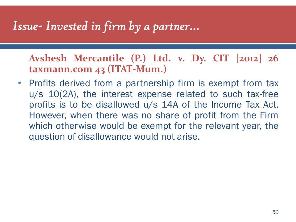 50 Avshesh Mercantile (P.) Ltd. v. Dy.