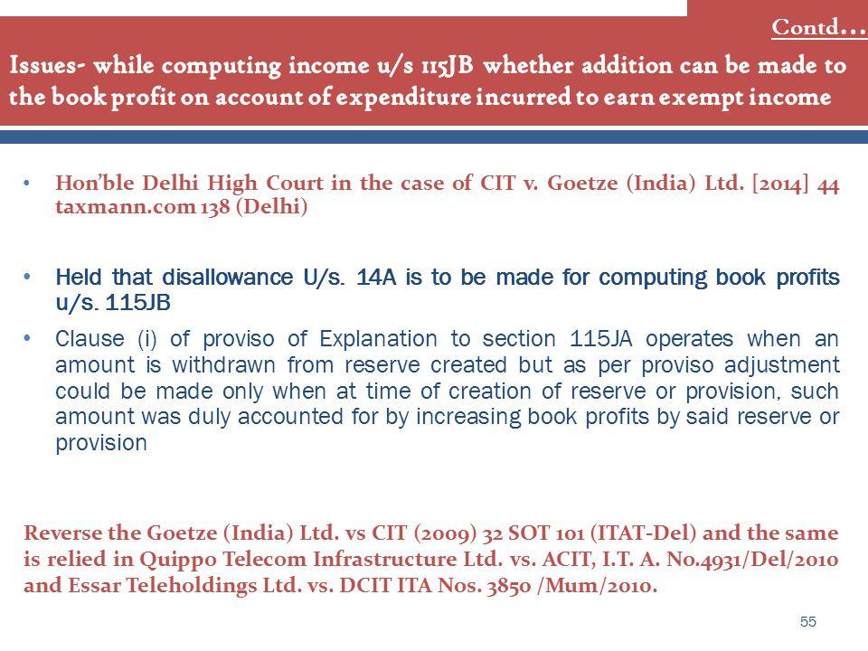Hon'ble Delhi High Court in the case of CIT v. Goetze (India) Ltd.