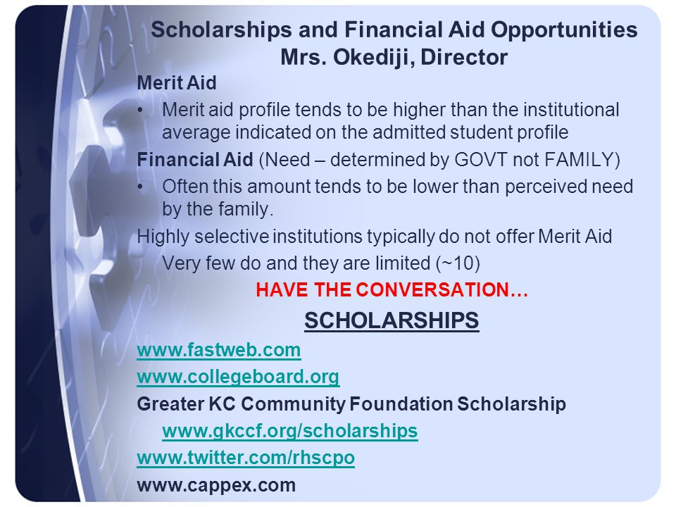 Scholarships and Financial Aid Opportunities Mrs.
