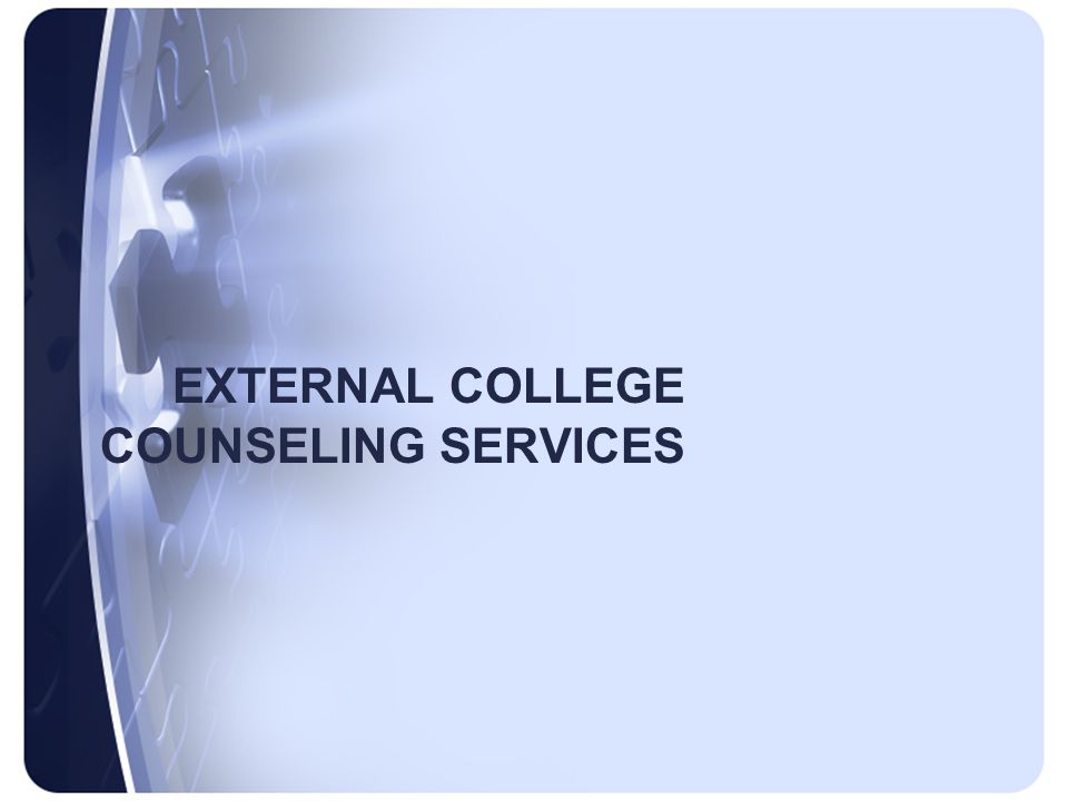 EXTERNAL COLLEGE COUNSELING SERVICES