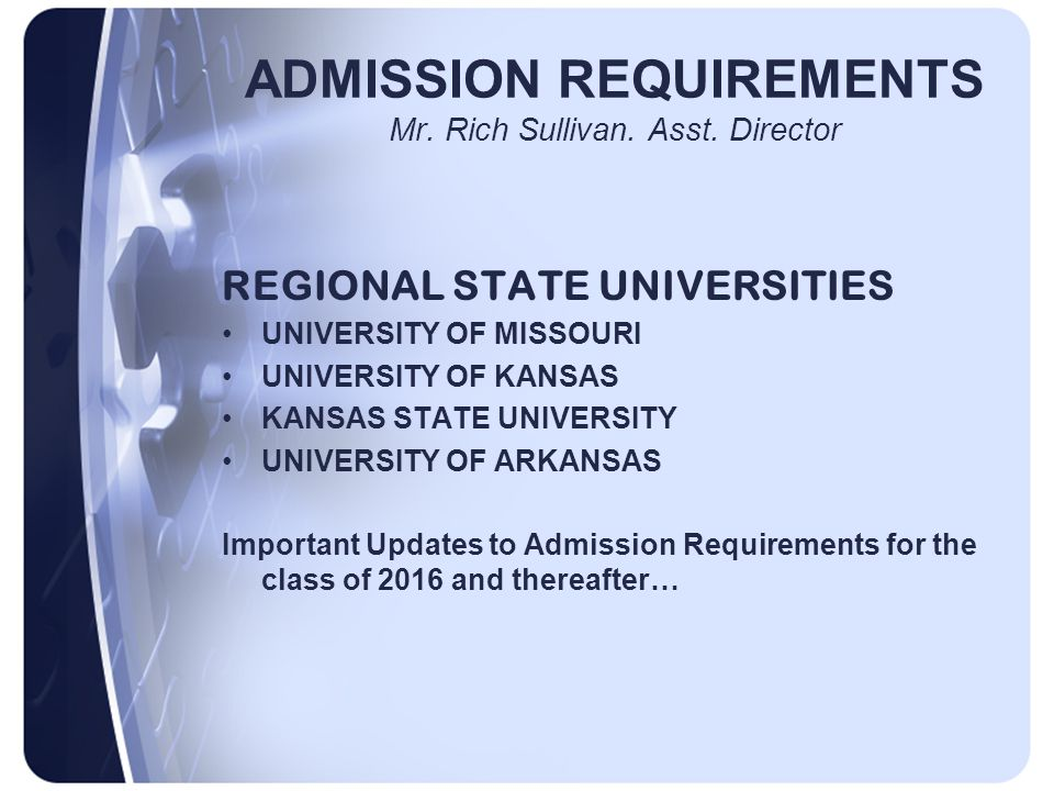ADMISSION REQUIREMENTS Mr. Rich Sullivan. Asst.