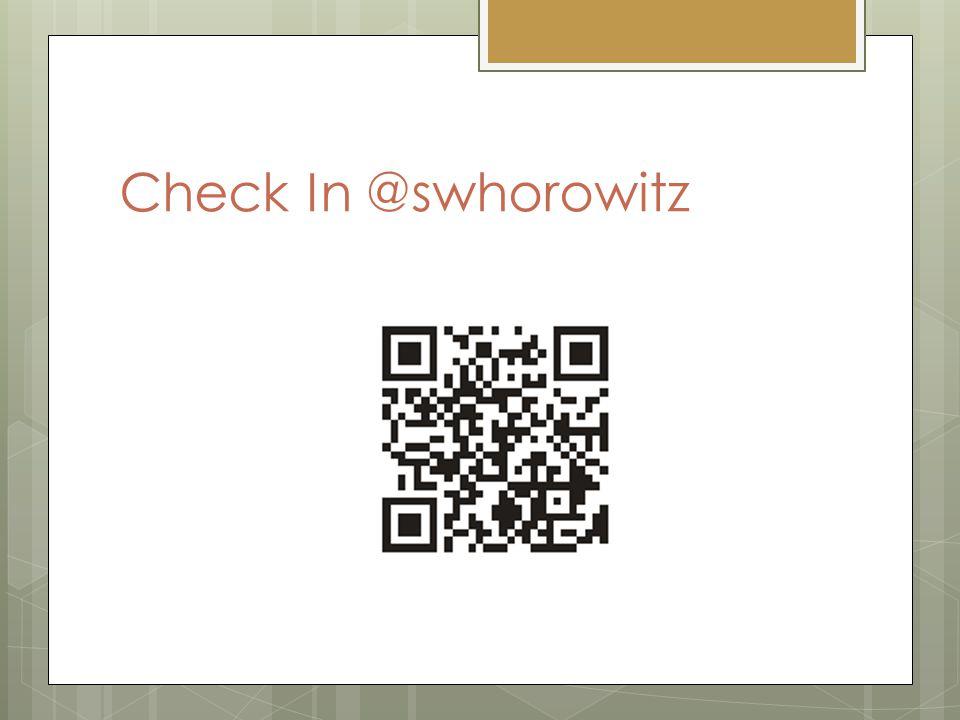 Check In @swhorowitz