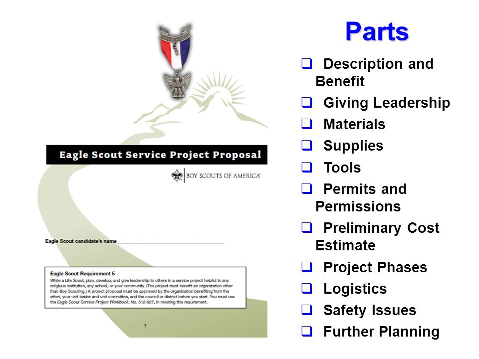 Parts  Description and Benefit  Giving Leadership  Materials  Supplies  Tools  Permits and Permissions  Preliminary Cost Estimate  Project Phases  Logistics  Safety Issues  Further Planning