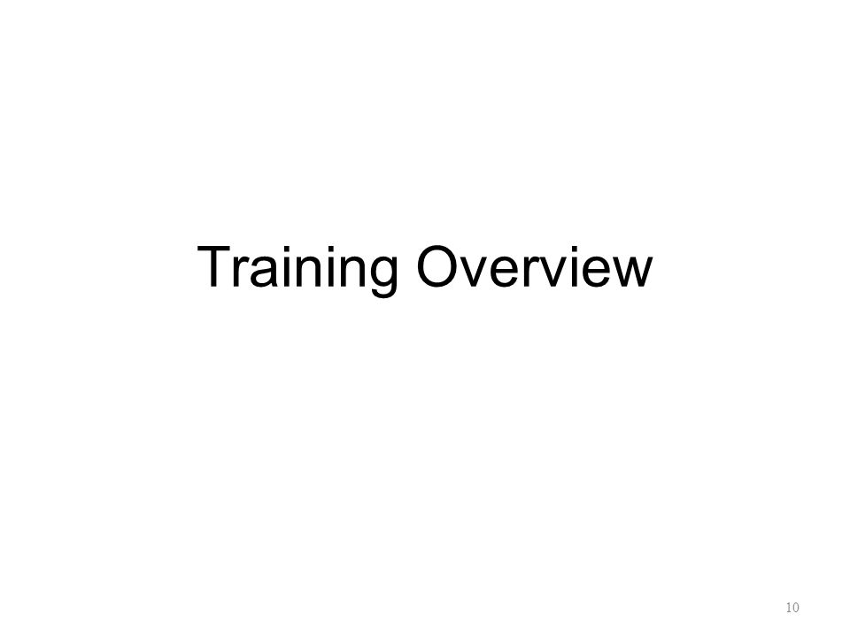 Training Overview 10