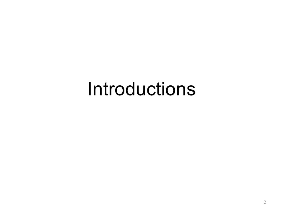Introductions 2