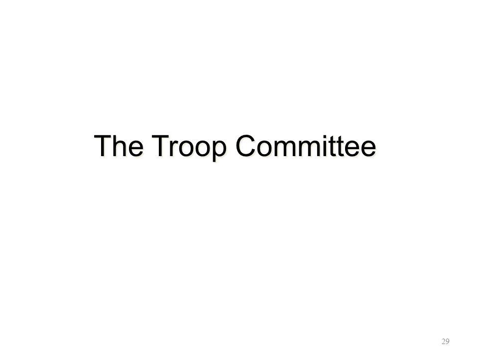 The Troop Committee 29