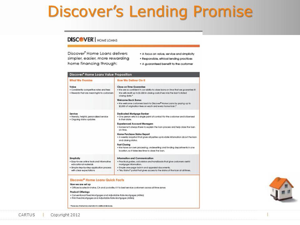 CARTUS Copyright 2012 Discover's Lending Promise