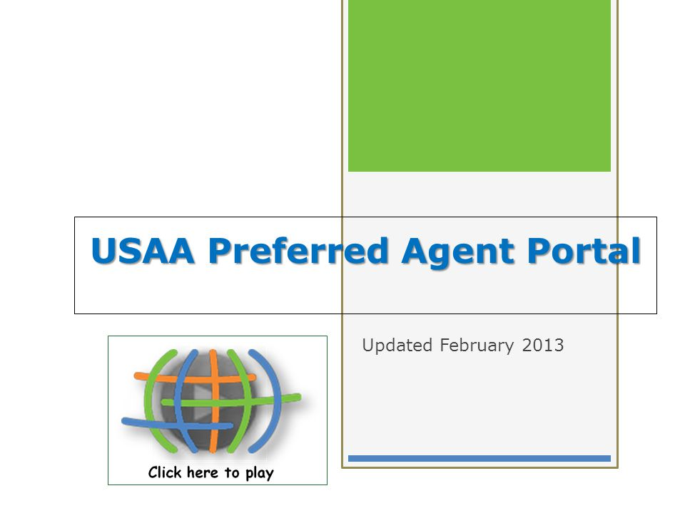 USAA Preferred Agent Portal Updated February 2013