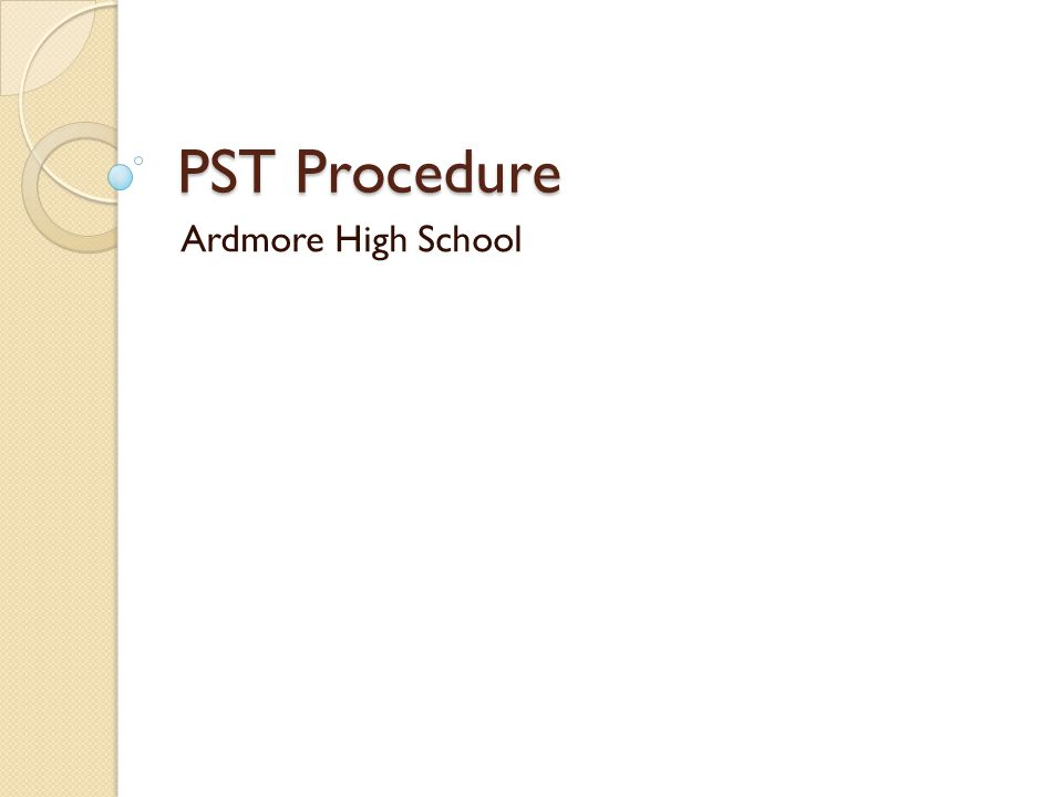PST Procedure Ardmore High School