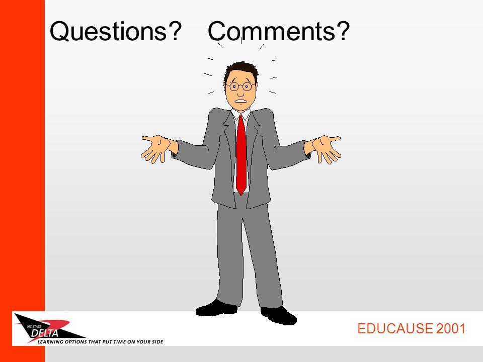 EDUCAUSE 2001 Questions Comments