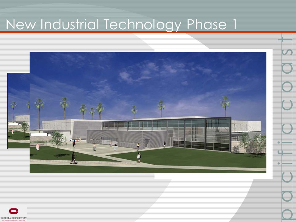 New Industrial Technology Phase 1 p a c i f i c c o a s t