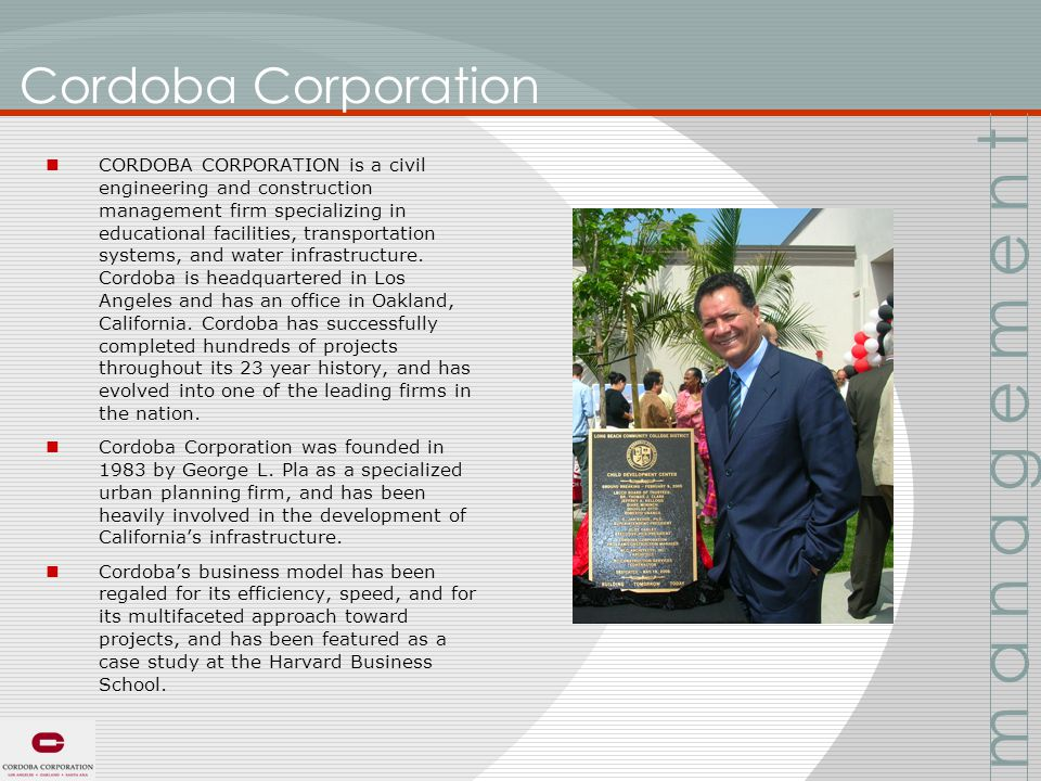 CORDOBA CORPORATION is a civil engineering and construction management firm specializing in educational facilities, transportation systems, and water infrastructure.