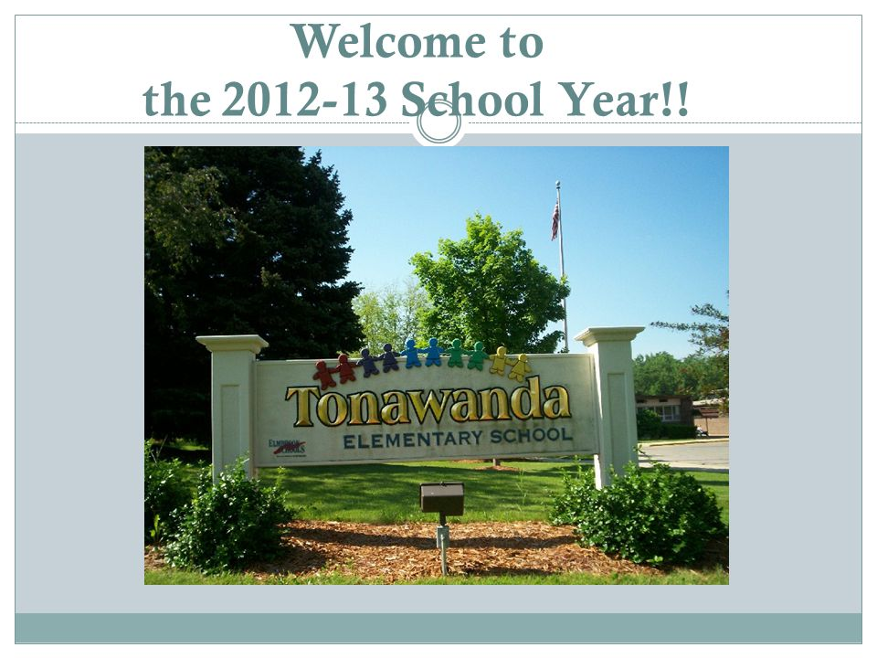 Welcome to the 2012-13 School Year!!