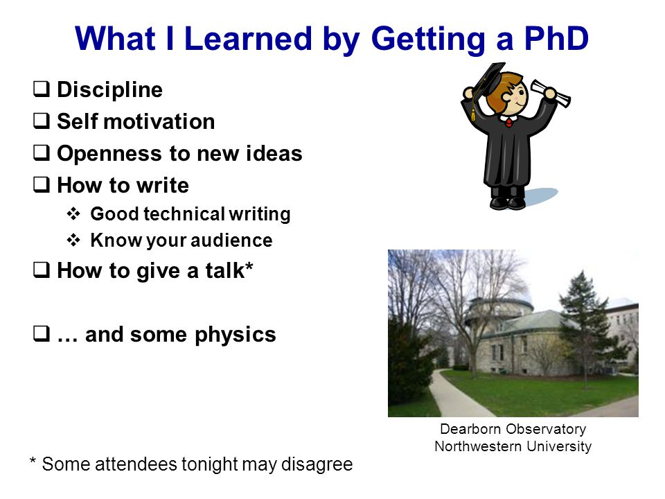 Lessons from a Thesis Advisor Remember, you are doing the experiment on yourself.