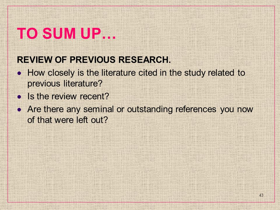 TO SUM UP… REVIEW OF PREVIOUS RESEARCH.