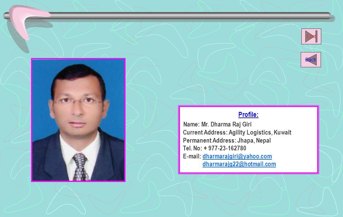 Profile: Name: Mr.Dambar Jung Malla Current Address: American Life Ins.