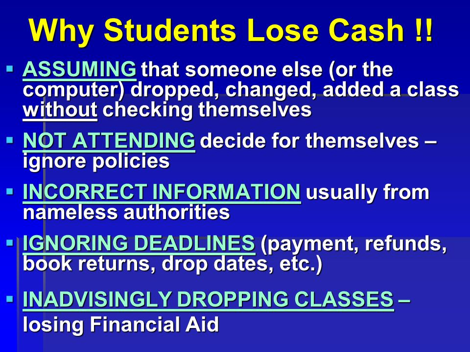 Why Students Lose Cash !.
