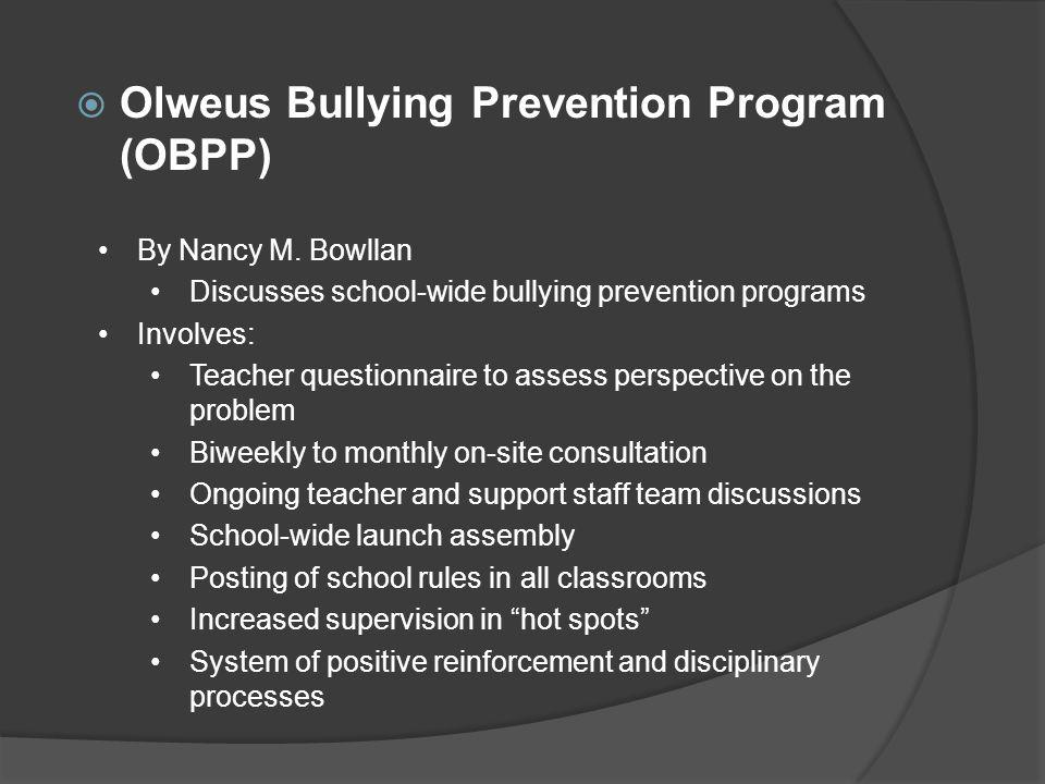  Olweus Bullying Prevention Program (OBPP) By Nancy M.