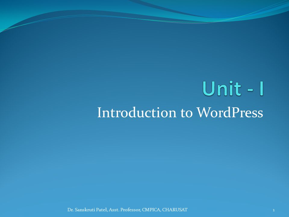 Installing WordPress WordPress is well-known for its ease of installation.
