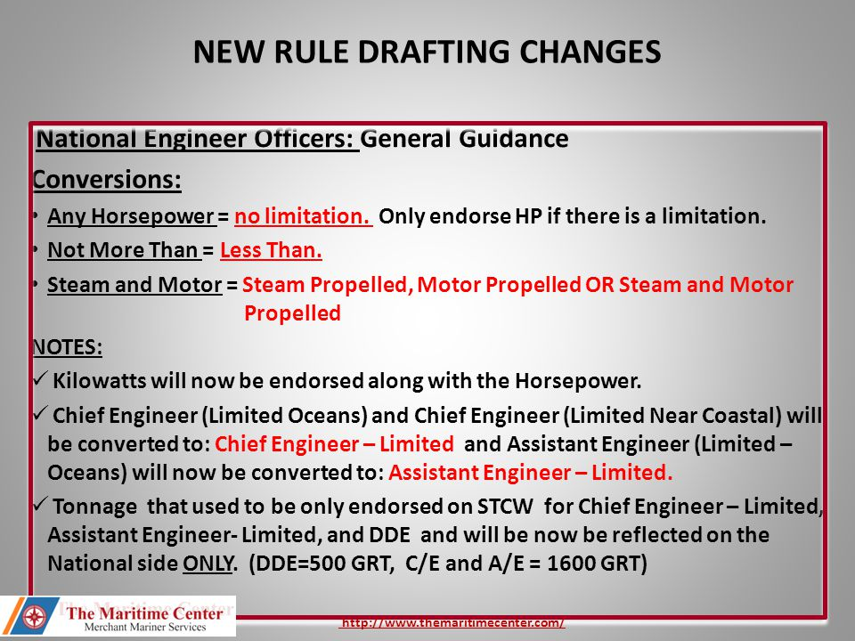 National Engineer Officers: General Guidance Conversions: Any Horsepower = no limitation. Only endorse HP if there is a limitation. Not More Than = Le