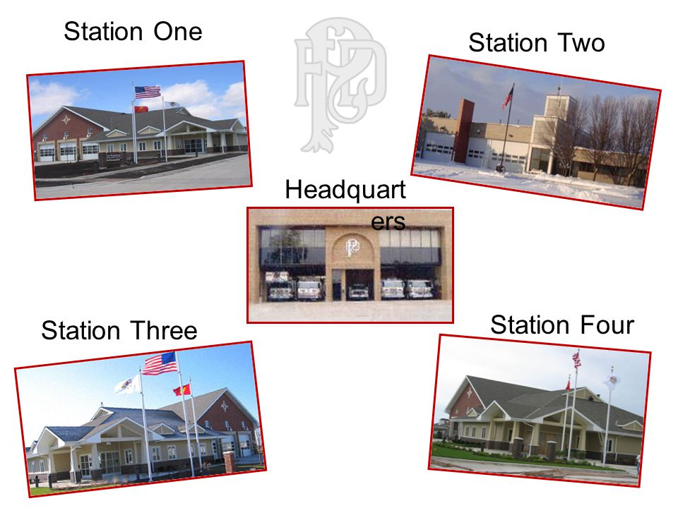 Station Three Station Two Station Four Headquart ers Station One