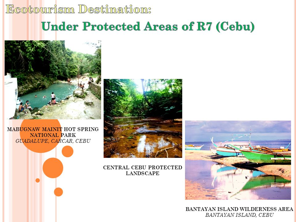 CENTRAL CEBU PROTECTED LANDSCAPE MABUGNAW MAINIT HOT SPRING NATIONAL PARK GUADALUPE, CARCAR, CEBU BANTAYAN ISLAND WILDERNESS AREA BANTAYAN ISLAND, CEBU