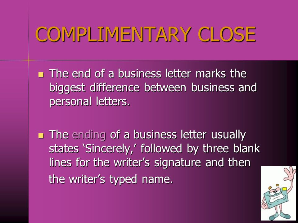 Business Letter Body Content Each paragraph in the business letter should contain different topics.