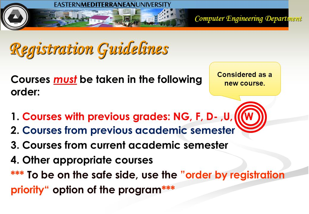 Registration Guidelines Courses must be taken in the following order: 1.