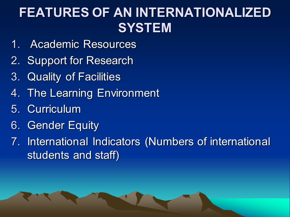 FEATURES OF AN INTERNATIONALIZED SYSTEM 1.