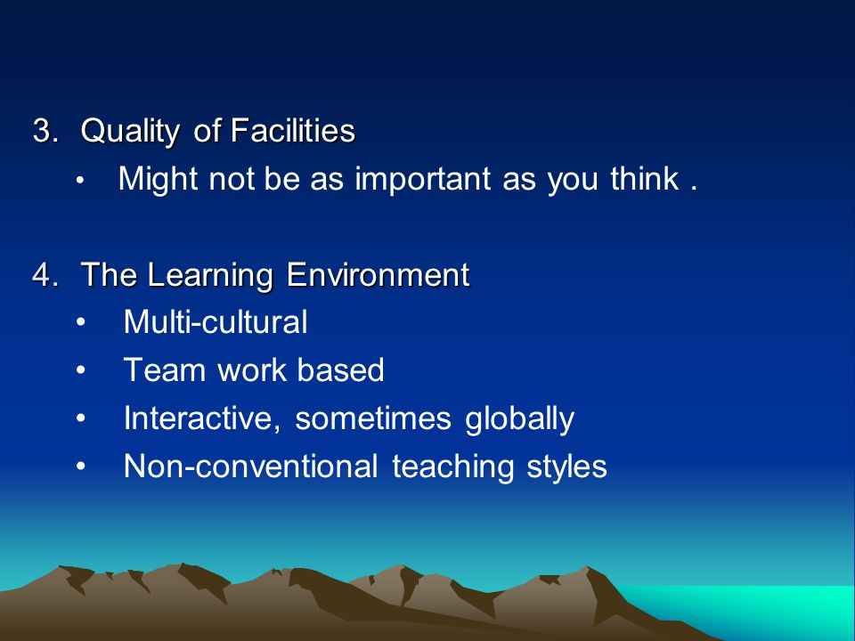 3.Quality of Facilities Might not be as important as you think.
