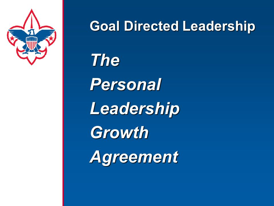 Goal Directed Leadership ThePersonalLeadershipGrowthAgreement