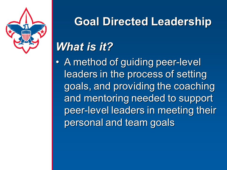 Goal Directed Leadership What is it.
